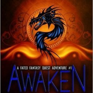Awaken (The Witches, The Spell Book, and The Magic Tree) (A Fated Fantasy Quest Adventure) (Volume 1) Review
