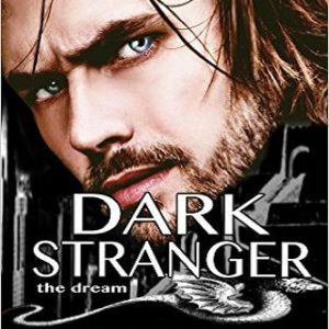 Dark Stranger The Dream: New & Lengthened 2017 Edition (The Children Of The Gods Paranormal Romance Series) (Volume 1) Review